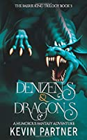 Denizens and Dragons: A Humorous Fantasy Adventure (The Faerie King Trilogy)
