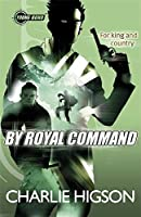 Young Bond By Royal Command (Young Bond Series)