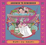 Answer to Remember (完全生産限定盤)