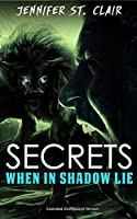 Secrets When in Shadow Lie: Extended Distribution Version