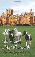 Wentworth, My Wentworth