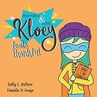 Marvelous & Kind Kloey: Feels Thankful