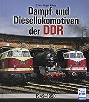 Dampf- und Diesellokomotiven der DDR: 1949-1990