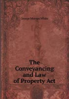 The Conveyancing and Law of Property ACT