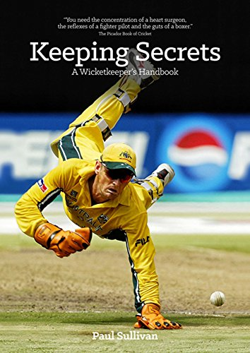 Download Keeping Secrets: A Wicketkeeper's Handbook (English Edition) B06X9KWCGB