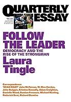 Follow the Leader: Quarterly Essay 71