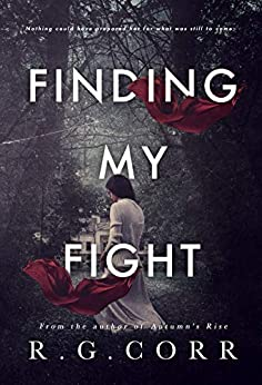 Finding My Fight by [Corr, R.G.]