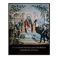 "The Masonic Exchange Freemasonry Instructing the Peopleポスター–18"" x 12"""