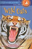 Wild Cats (Step Into Reading: A Step 4 Book (Prebound))