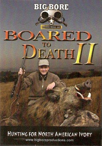 Boared To Death 2 - Wild Boar Hunting