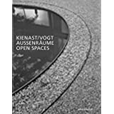 Kienast Vogt: Aussenraume/Open Spaces
