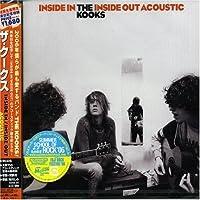Inside in Inside Out Acoustic by Kooks