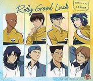 Rally Good Luck(アニメ「新テニスの王子様」)