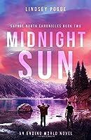 Midnight Sun: An Ending World Novel (Savage North Chronicles)