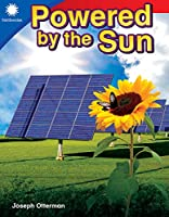 Powered by the Sun (Smithsonian Steam Readers)