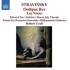 Stravinsky: Oedipus Rex / Les Noces