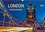 London - Nachtansichten (Wandkalender 2018 DIN A3 quer) Dieser erfolgreiche Kalender wurde dieses Jahr mit gleichen Bildern und aktualisiertem Kalendarium wiederveroeffentlicht: London, Weltstadt mit Herz, eingehuellt in ein beeindruckendes Lichtermeer. (Monatskalender, 14 Seiten )
