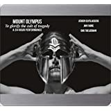 Mount Olympus: To glorify the cult of tragedy [DVD]