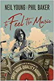 To Feel the Music: A Songwriter's Mission to Save High-Quality Audio (English Edition)
