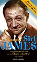 Sid James: A Biography by Cliff Goodwin(2011-11-01)