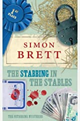 The Stabbing in the Stables: A Fethering Novel 7: The Fethering Mysteries Kindle Edition