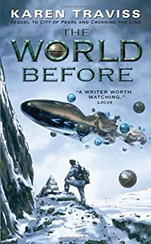 The World Before (The Wess'har Wars Book 3) by [Traviss, Karen]
