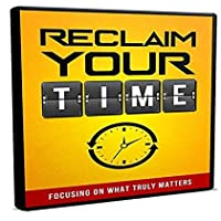 Reclaim Your Time Training Course [並行輸入品]