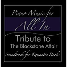 Piano Music for All in (Tribute to the Blackstone Affair)