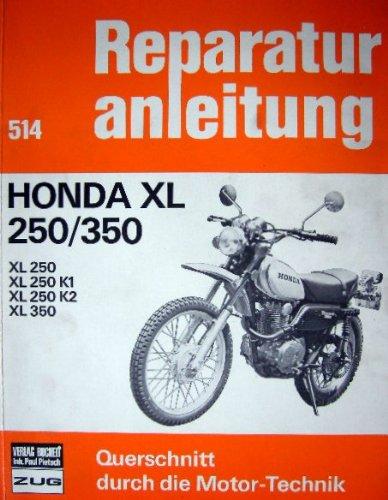 Honda XL 250/ XL350. XL, 250, XL 250K1, XL 250K2, XL350