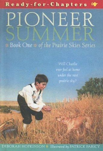 Pioneer Summer (Prairie Skies)の詳細を見る