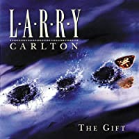 Gift by Larry Carlton (1996-09-24)