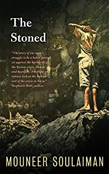 The Stoned by [Soulaiman, Mouneer]