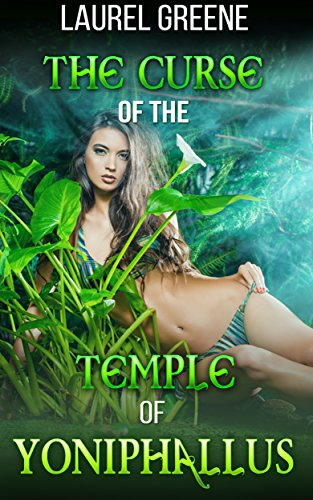 Curse of the Temple of Yoniphallus: A Transformation Tale (English Edition)