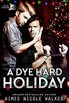 A Dye Hard Holiday (Curl Up and Dye Mysteries, 5) by [Walker, Aimee Nicole]