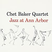 JAZZ AT ANN ARBOR + 5 BONUS TRACKS
