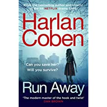 Run Away: from the #1 bestselling creator of the hit Netflix series The Stranger