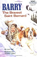 Barry: The Bravest Saint Bernard (Step into Reading)
