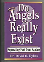 Do Angels Really Exist?: Separating Fact from Fantasy