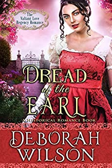 Dread of The Earl (The Valiant Love Regency Romance) (A Historical Romance Book) by [Wilson, Deborah]