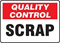 Accuform MQTL717VA Aluminum Sign Legend QUALITY CONTROL SCRAP 7 Length x 10 Width Red/Black on White [並行輸入品]