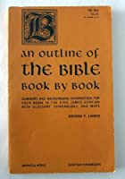 Outline of the Bible Book by Book
