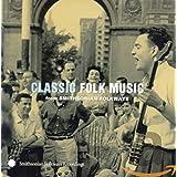 Classic Folk Smithsonian Folkways Various
