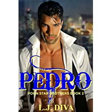 Pedro: Porn Star Brothers Book 2
