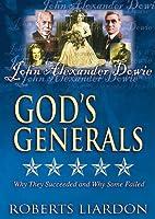 Gods Generals V01: John Alexander Dowie [DVD]