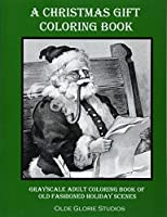 A Christmas Gift Coloring Book