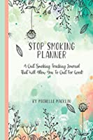 STOP SMOKING PLANNER: Quit Smoking Coloring and Tracking Journal