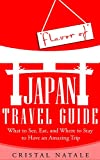 Flavor of Japan Travel Guide: Everything You Need to Know About Sightseeing, Cuisine, and Etiquette to Have an Amazing Trip There (Japan, Lonely Planet, ... East Asia Travel Guide,) (English Edition)