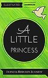 A Little Princess: By Frances Hodgson Burnett : Illustrated & Unabridged (Free Bonus Audiobook) (English Edition)