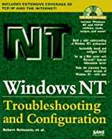 Windows Nt Troubleshooting and Configuration