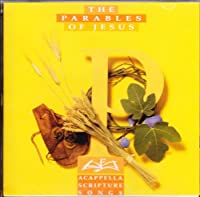 A Cappella Scripture Songs: The Parables of Jesus